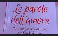 san valentino le parole dell amore in edicola con l unione sarda